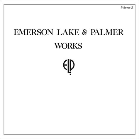 Emerson, Lake & Palmer - Works Volume 2 (Deluxe Edition